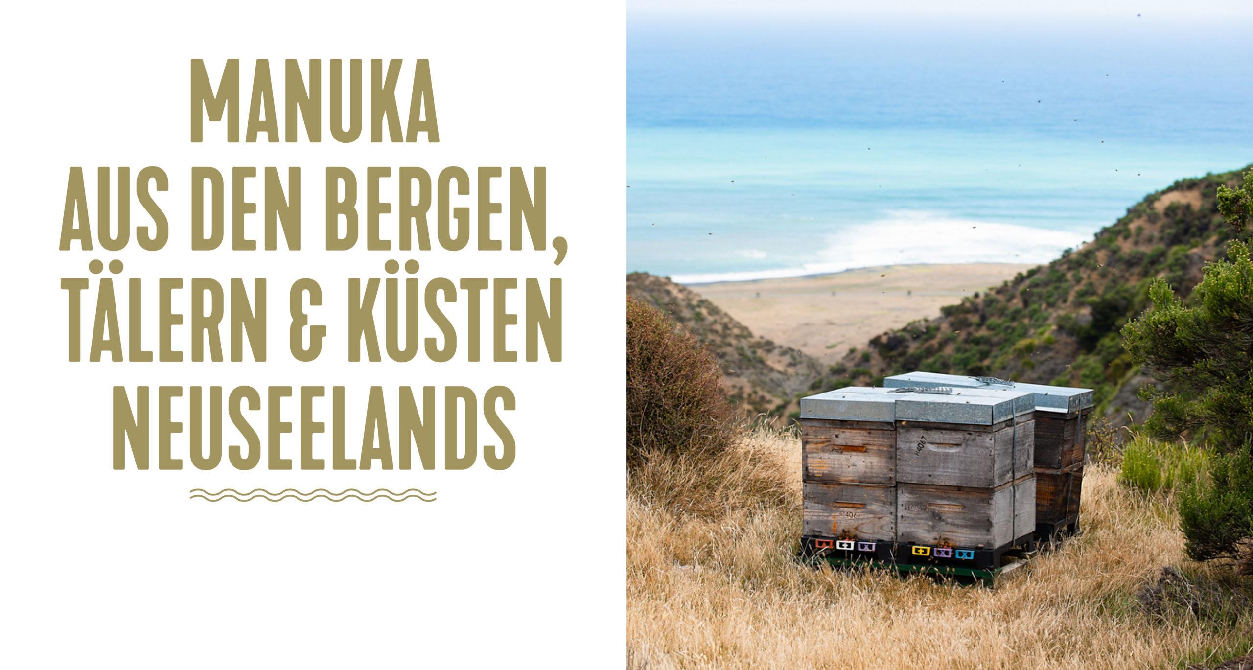 Manuka Honig aus den Bergen, Tälern und Küsten Neuseelands