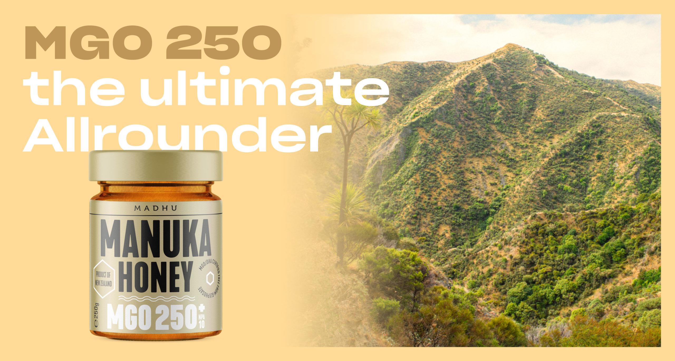 Manuka Honey MGO 250